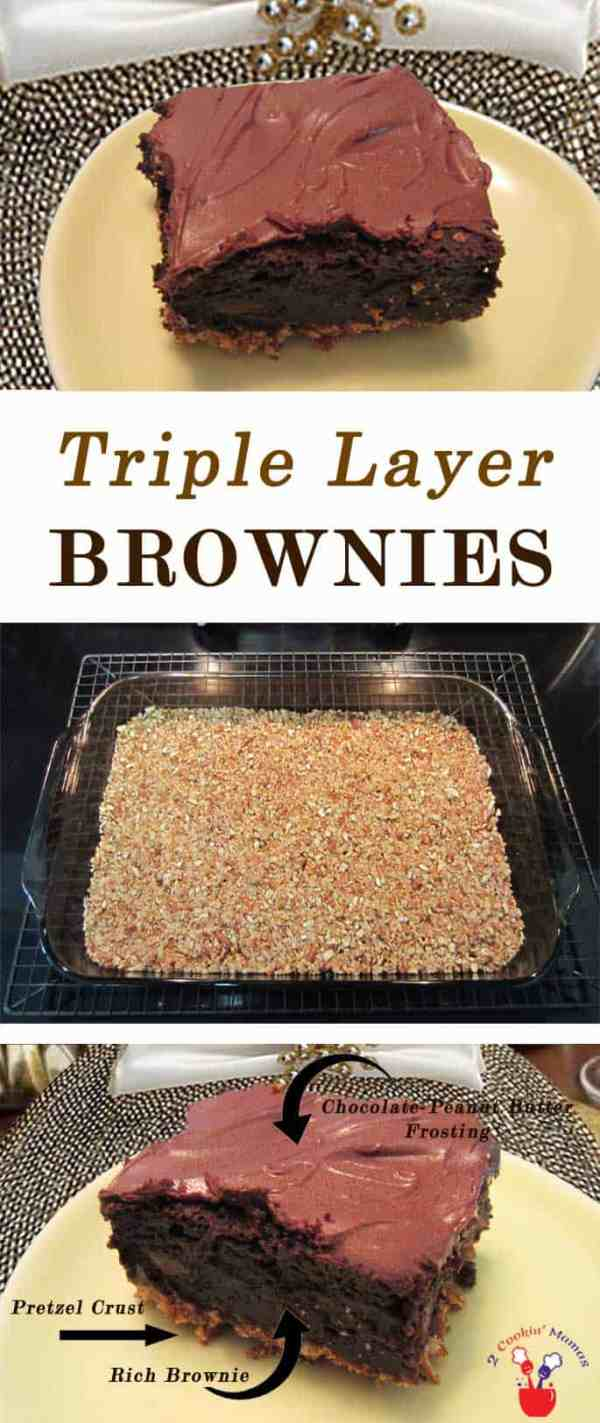 Triple Layer Brownies pin | 2 Cookin Mamas Get that sweet and salty taste in one decadent brownie! Start with a boxed mix, some pretzels, peanut butter & chocolate. So easy & so delicious!