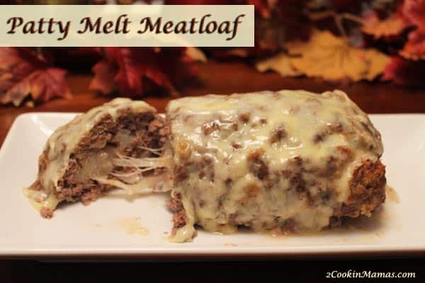 Patty Melt Meatloaf | 2CookinMamas