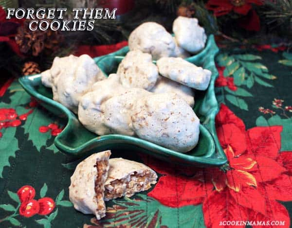 Forget Them Cookies | 2CookinMamas