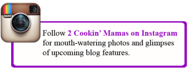 Follow 2CookinMamas on Instagram