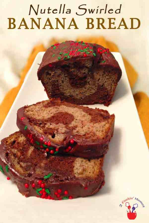 Nutella Swirled Banana Bread | 2 Cookin Mamas A sweet & delicious banana bread with a surprise inside - Nutella! It's topped off with a semisweet chocolate glaze that will satisfy anyone's sweet tooth.