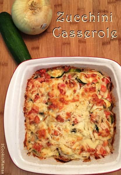 Zucchini Casserole   2CookinMamas