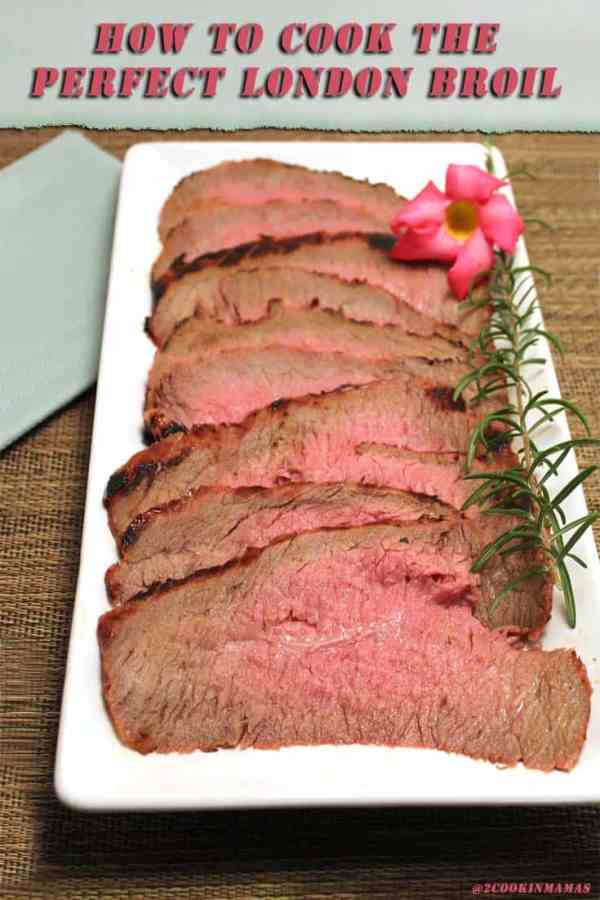 London Broil main 1 | 2CookinMamas The secret to grilling the best and most tender London broil you've ever had!