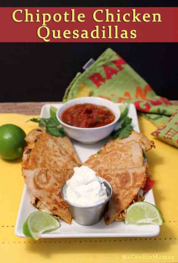 Chipotle Chicken Quesadillas |2CookinMamas Spicy quesadillas flavored with chipotle peppers, fresh tomatoes and cilantro that take this Mexican favorite to a whole new level. Easy to make & perfect to serve as an appetizer or dinner.