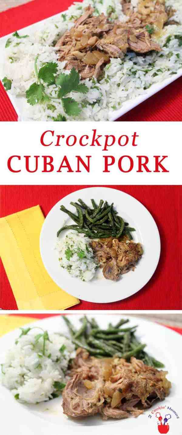 Crockpot Cuban Pork | 2 Cookin Mamas A quick & easy dinner with all the Cuban flavors you love. Just pour everything in the crockpot in the morning & you'll have a moist flavorful pork dinner when you get home. Perfect when served over cilantro lime rice. #recipe