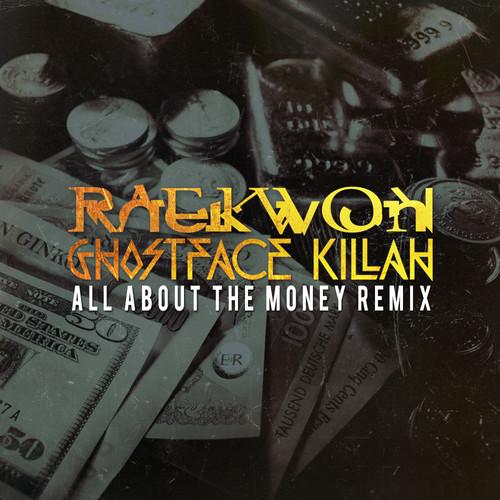 raekwon-ghostface-killah-all-about-the-money-remix