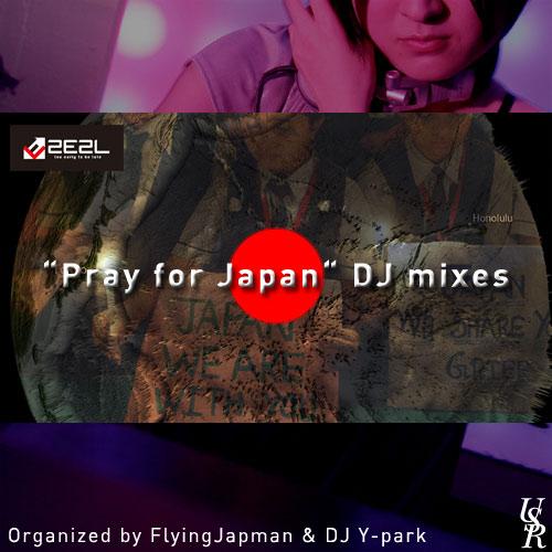 Pray for Japan DJ mix