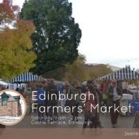 Edinburgh Farmers' Market - every Saturday