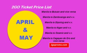 April to May 2Go Travel Price List
