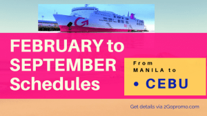 2go february to september schedules Manila to Cebu