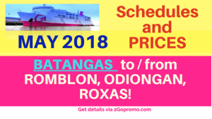 2go schedules Batangas to Romblon, Odiongan, Roxas MAY 2018