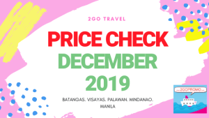 2GO PRICE CHECK DECEMBER 2019