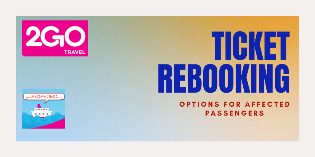 2go ticket rebooking