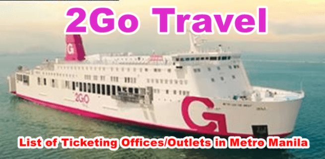 2Go-Travel-List-of-Ticketing-Offices-and-Outlets-in-Metro-Manila.