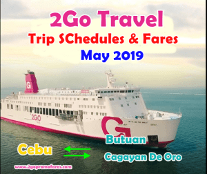 2Go_Travel_May_2019_Boat_Trip_Schedules_and_Fares_Cebu_to_and_from_Butuan_and_Cagayan_De_Oro
