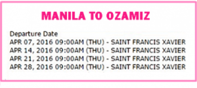 Manila_to_Ozamiz_2 G0 April_2016_schedule.