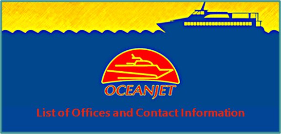 OceanJet list of offices and contact numbers