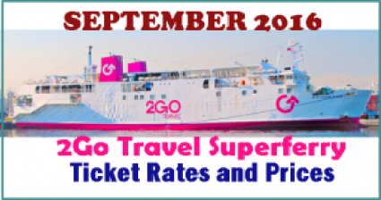2Go Travel Superferry September 2016 Ticket Rates and Prices