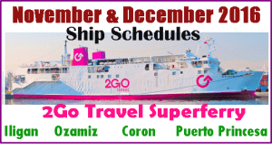 2Go Travel November and December 2016 Ship Schedule: MANILA to Iligan, Ozamiz and Palawan