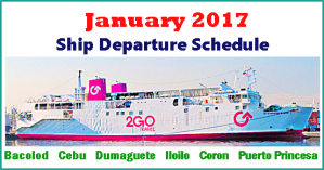 2Go Travel Sailing Schedule January 2017: Manila to or from Visayas and Palawan