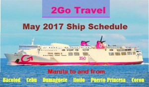 2Go Travel May 2017 Boat Schedule to Visayas & Palawan and Vice Versa