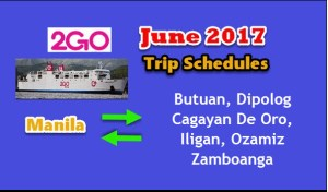 2Go Travel June 2017 Sailing Schedule Manila to or from Mindanao