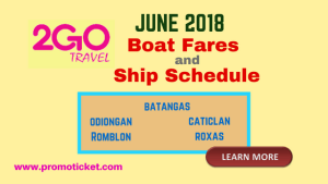 2Go Travel Boat Trips June 2018 Batangas, Caticlan, Odiongan, Romblon, Roxas