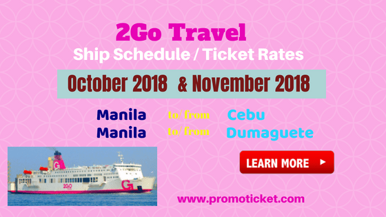 2go-travel-fares-trip-schedule-cebu-and-dumaguete-for-october-november-2018.