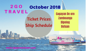 2Go Travel October 2018 Schedule and Fares Manila to/from Butuan, Cagayan De Oro, Dipolog, Zamboanga