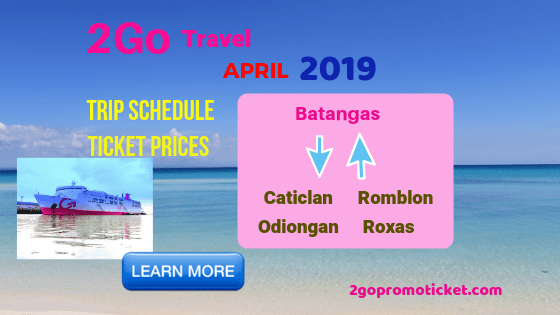 2go-travel-april-2019-fares-and-ship-schedule-to-from-batangas