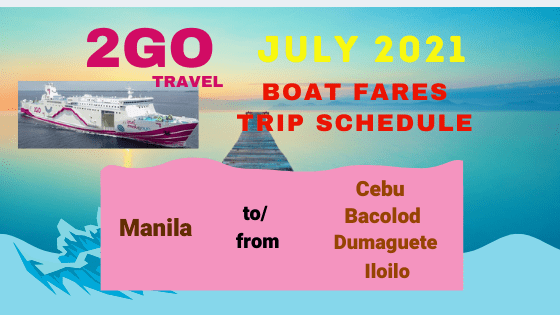 2go-travel-july-2021-boat-schedule-and-fares