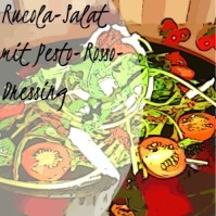 Rucola-Salat mit Pesto-Rosso-Dressing