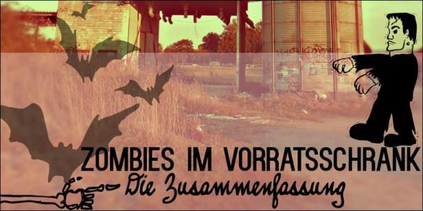 Zombies im Vorratsschrank Zusammenfassung