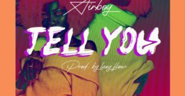 Download Tell You By Airboy