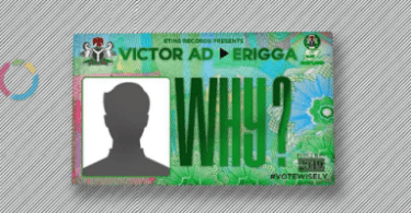 Download Why By Victor AD ft. Erigga