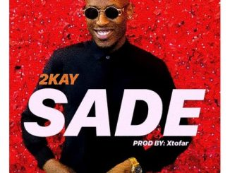 Download Sade By Mr 2kay