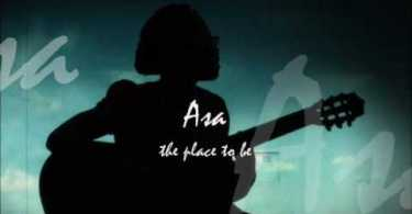 DONWLOAD MP3: Asa - The Place To Be