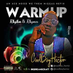 DOWNLOAD MP3: HECTOR - WARM UP