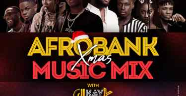 Afrobankmusic Xmas Mix with Dj Kay Y
