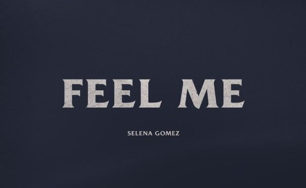 Selena Gomez Feel Me mp3 download