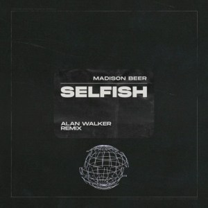 Madison Beer Selfish Mp3 Download