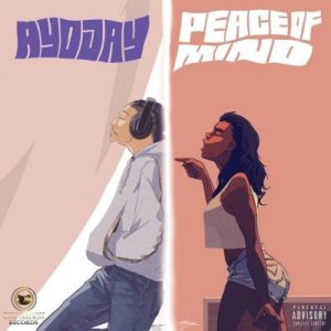 Ayo Jay Peace Of Mind Mp3 Download