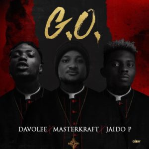 Davolee x Mastekraft x Jaido P -G.O DOWNLOAD MP3