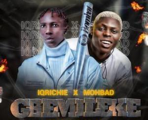IQ Ft. Mohbad - Gbemileke DOWNLOAD MP3
