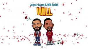 Download Mp3 Joyner Lucas & Will Smith Will Remix