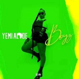 Yemi Alade – Boyz DOWNLOAD MP3