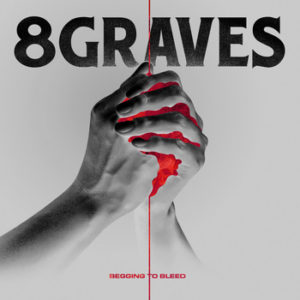 8 Graves Begging To Bleed DOWNLOAD Mp3