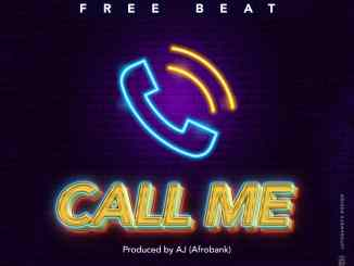 Download Free Beat - Call Me By AJ AfroBank