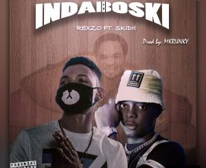 Download Rexzo - Indaboski ft Skidii Mp3