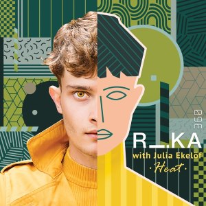 RIKA 360 & Julia Ekelöf Heat Mp3 DOWNLOAD